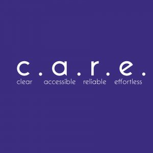 c.a.r.e. clear accessible reliable effortless