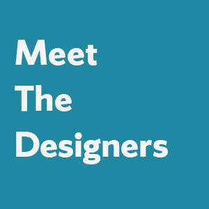 Meet the Designers